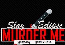 Slay & Eclipse - MURDER ME Artwork | AceWorldTeam.com