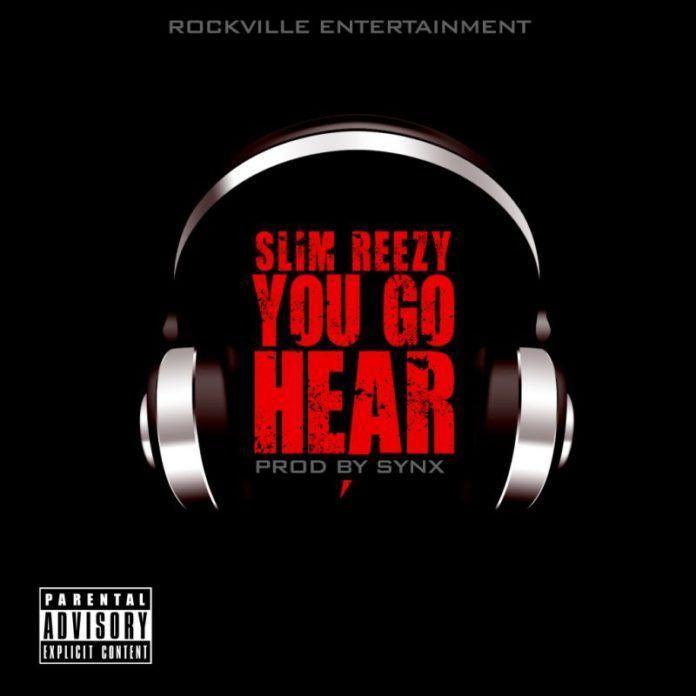 Slim Reezy - YOU GO HEAR [prod. by SynX] Artwork | AceWorldTeam.com
