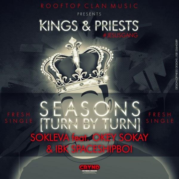 Sokleva ft. Okey Sokay & IBK SpaceshipBoi - SEASONS [Turn By Turn] Artwork | AceWorldTeam.com