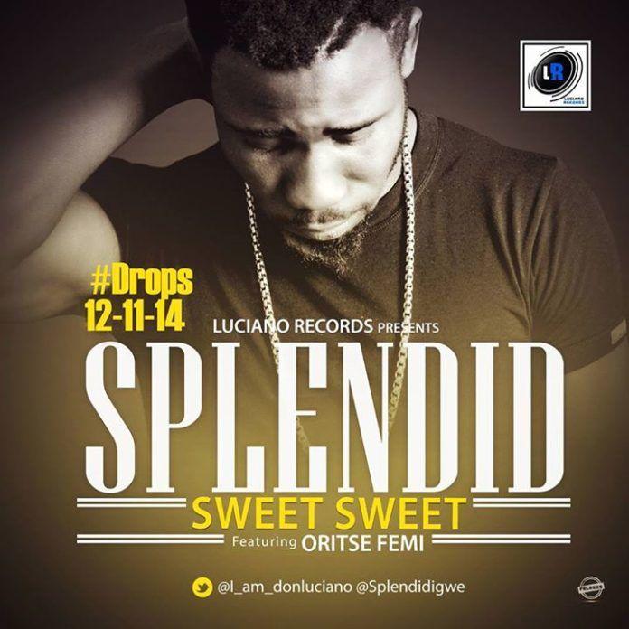 Splendid ft. Oritse Femi - SWEET SWEET Artwork | AceWorldTeam.com