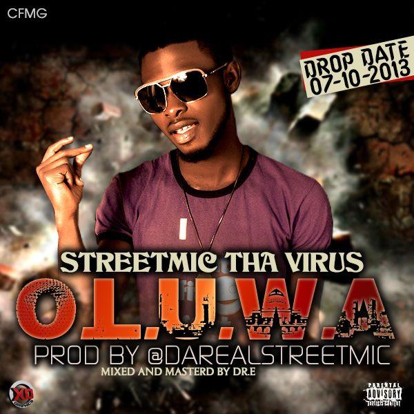StreetMic tha Virus - O.L.U.W.A Artwork | AceWorldTeam.com