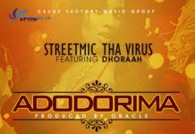 StreetMic tha Virus ft. Dhoraah - ADODORIMA [prod. by Oracle] Artwork | AceWorldTeam.com