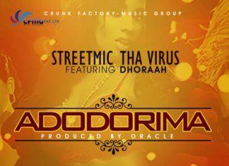 StreetMic tha Virus ft. Dhoraah - ADODORIMA [prod. by Oracle] Artwork   AceWorldTeam.com