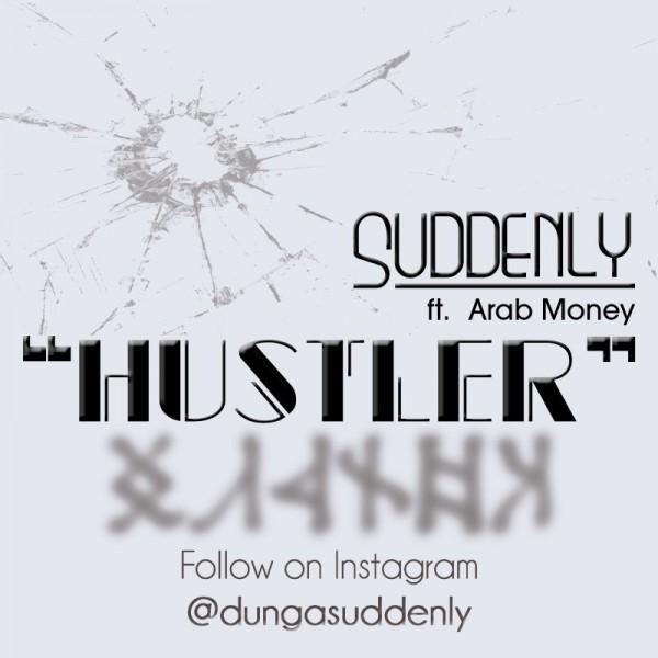 Suddenly ft. Arab Money - HUSTLER [prod. by Irich] Artwork | AceWorldTeam.com
