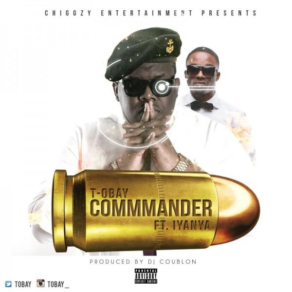 T-Obay ft. Iyanya - COMMANDER [prod. by DJ Coublon] Artwork | AceWorldTeam.com