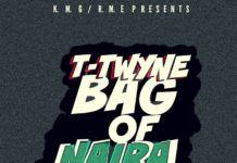 T-Twyne - BAG OF NAIRA [a Rick Ross cover] Artwork | AceWorldTeam.com
