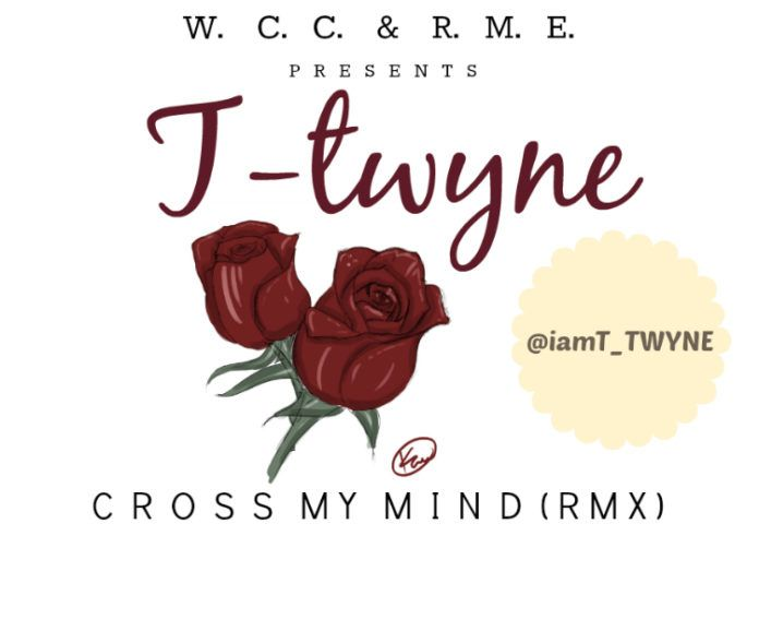 T-Twyne ft. Kevin Cossom & Damian Marley - CROSS MY MIND [Remix] Artwork | AceWorldTeam.com
