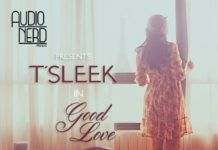 T'Sleek - GOOD LOVE Artwork | AceWorldTeam.com