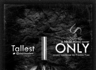 Tallest - ONLY [a Nicki Minaj cover] Artwork | AceWorldTeam.com