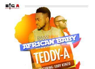 Teddy-A ft. Eddy Kenzo - AFRICAN BABY [prod. by Demsa] Artwork | AceWorldTeam.com