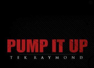 Tek Raymond - PUMP IT UP [a Joe Budden cover] Artwork   AceWorldTeam.com
