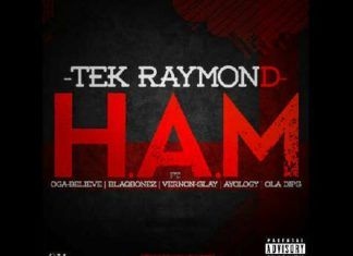 Tek Raymond ft. OgaBelieve, Blaqbonez, Vernon Slay, Ayology & Ola Dips - H.A.M [a Jay Z_Kanye West cover] Artwork | AceWorldTeam.com