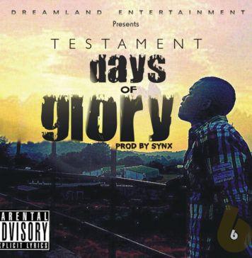 Testament - DAYS OF GLORY [prod. by SynX] Artwork   AceWorldTeam.com