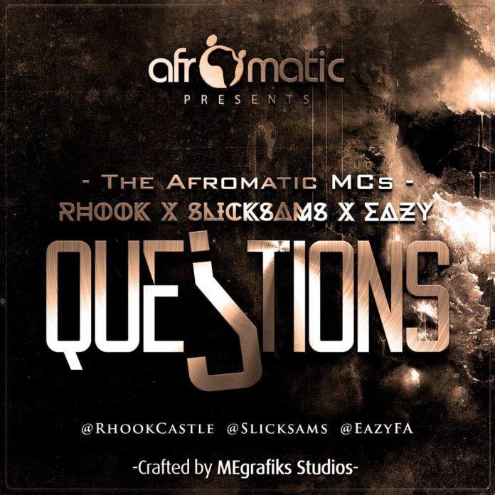 The Afromatic MCs - QUESTIONS Artwork | AceWorldTeam.com