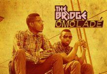 The Bridge - OMOLADE [a Flavour cover] Artwork | AceWorldTeam.com