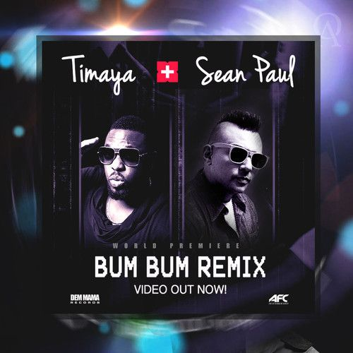 Timaya ft. Sean Paul - BUM BUM [Remix] Artwork | AceWorldTeam.com