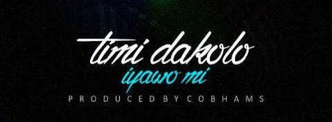 Timi Dakolo - IYAWO MI [prod. by Cobhams Asuquo] Artwork | AceWorldTeam.com