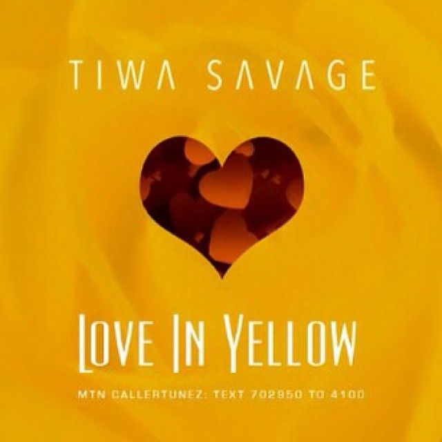 Tiwa Savage - LOVE IN YELLOW [prod. by Spellz] Artwork   AceWorldTeam.com