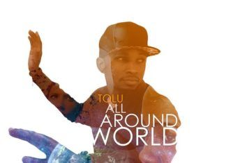 Tolu - ALL AROUND THE WORLD Artwork | AceWorldTeam.com