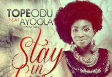Tope Odu ft. AyoOla - STAY IN LOVE [prod. by VC Perez] Artwork | AceWorldTeam.com