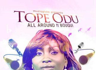 Tope Odu ft. B.O.U.Q.U.I - ALL AROUND Artwork | AceWorldTeam.com