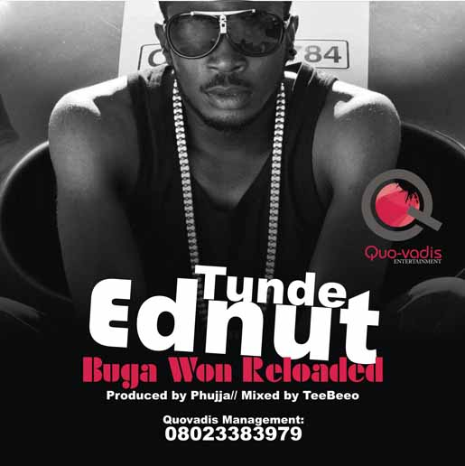 Tunde Ednut - BUGA WON RELOADED [Official Video] Artwork | AceWorldTeam.com