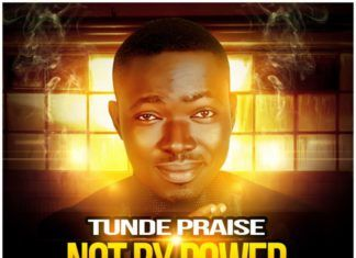 Tunde Praise ft. Kenny K'Ore - NOT BY POWER [prod. by Mystro] Artwork | AceWorldTeam.com