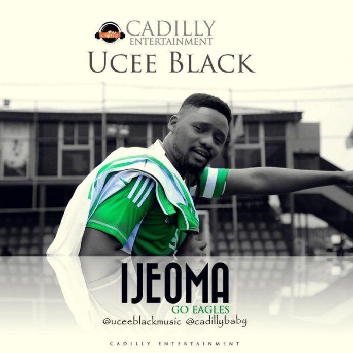 Ucee Black - IJEOMA [Go Eagles ~ prod. by Da'Piano] Artwork | AceWorldTeam.com
