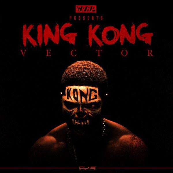 Vector - KING KONG [prod. by Licious Crackitt] Artwork | AceWorldTeam.com