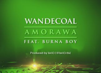 Wande Coal ft. Burna Boy - AMORAWA [prod. by LeriQ] Artwork | AceWorldTeam.com
