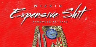 Wizkid - EXPENSIVE SH*T [prod. by Sarz] Artwork | AceWorldTeam.com