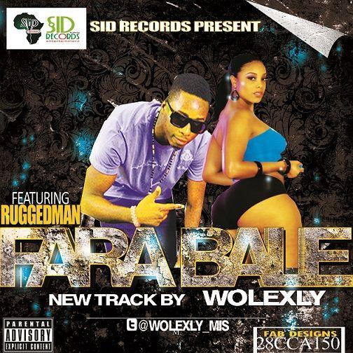 Wolexly ft. Ruggedman - FARABALE Artwork | AceWorldTeam.com