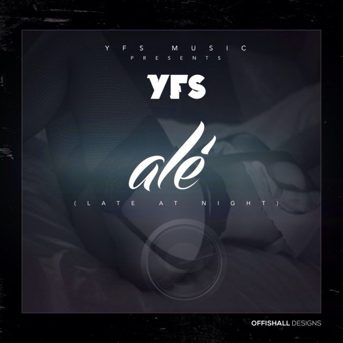 YFS - ALÉ [Late At Night ~ prod. by G.A] Artwork | AceWorldTeam.com