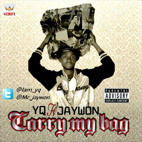 YQ ft. Jaywon - CARRY MY BAG [prod. by Sammy Jazzy] Artwork | AceWorldTeam.com