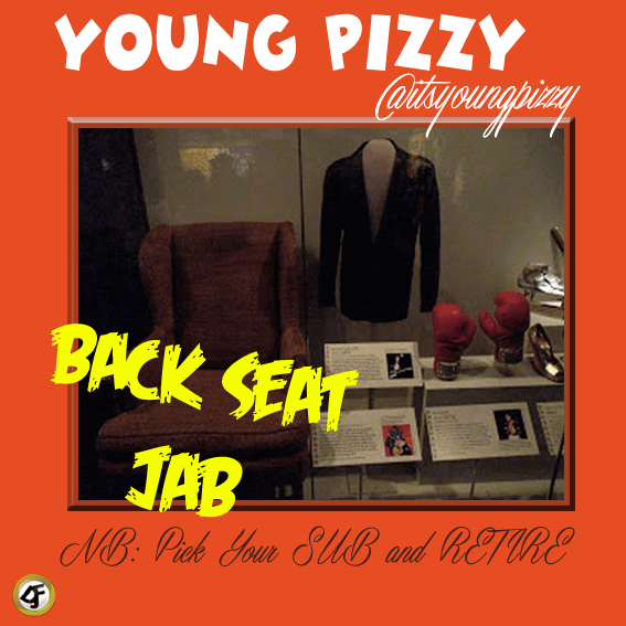 Young Pizzy - BACKSEAT JABS [a Phenom, Yung6ix, DavidO & Cyrus diss] Artwork | AceWorldTeam.com