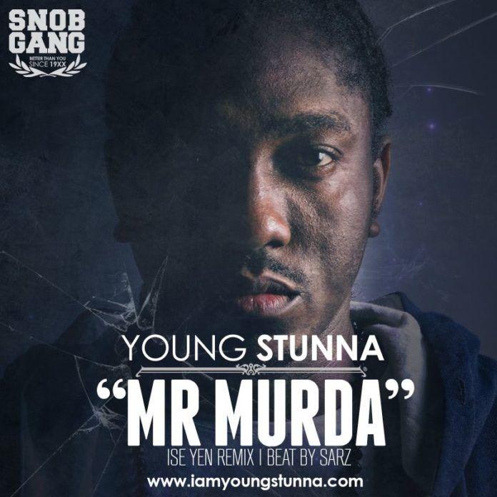 Young Stunna - MR. MURDA [Ise Yen Remix ~ a Sarz cover] Artwork   AceWorldTeam.com