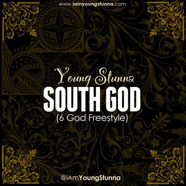 Young Stunna - SOUTH GOD [6 God Freestyle ~ a Drake cover] Artwork | AceWorldTeam.com