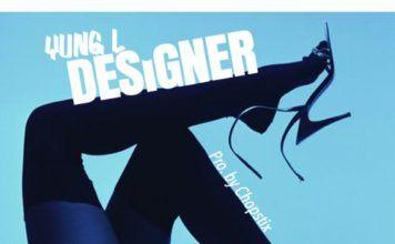 Yung L - DESIGNER [prod. by Chopstix] Artwork | AceWorldTeam.com