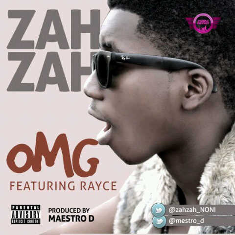 Zahzah ft. Rayce - OMG Artwork | AceWorldTeam.com