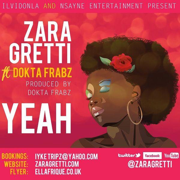 YEAH - ZARA GRETTI FT DOKTA FRABZ_Final | AceWorldTeam.com
